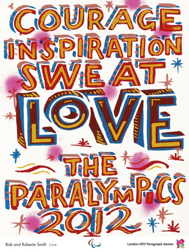Bob and Roberta Smith Love 2012: an official London 2012 Paralympic poster