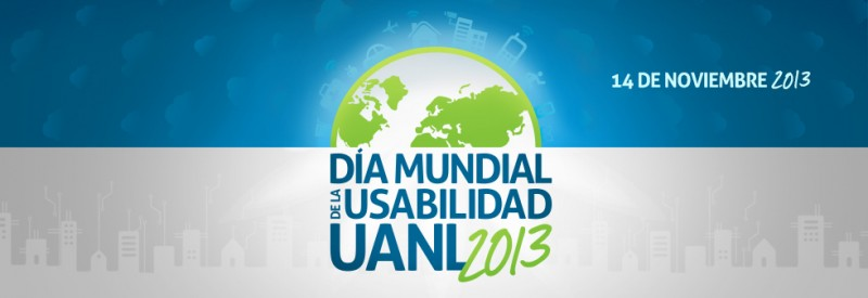Día mundial de la usabilidad uanl 2013